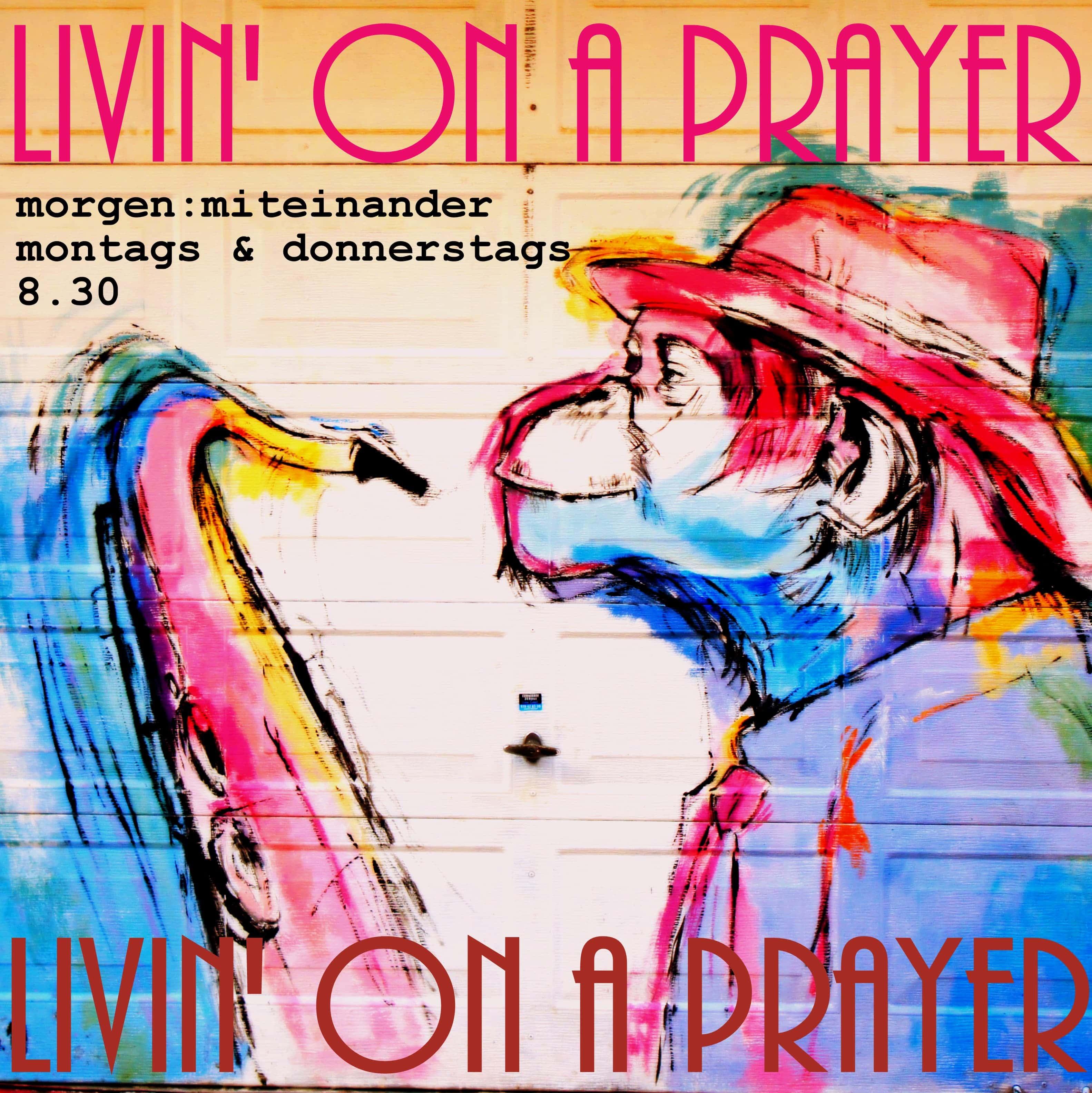 Livin on a prayer